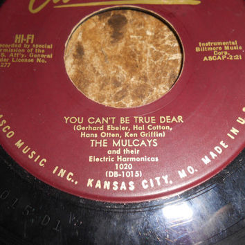 Vintage 45 Vinyl Record  The Mulcays And The Electric HArmonicas - You Can't Be True Dear - Beer Barrel Polka