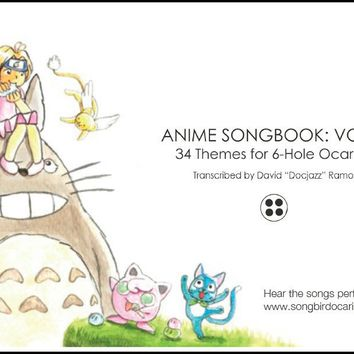 Anime Songbook: Vol. 1 for 6 Hole Ocarina