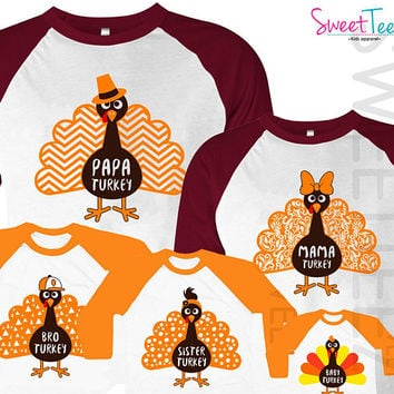 Turkey Shirt of 5 shirts Thanksgiving Shirt Mama Turkey Papa Turkey Adult Shirt Maroon Raglan Sister Brother Baby Turkey Shirt