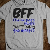 BFF - The One that's always YAKETY-YAKing the most! - Connected Universe