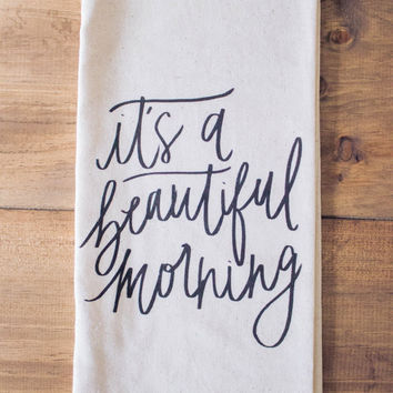 Beautiful Morning | Tea Towel