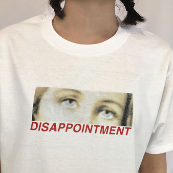 """""""Disappointment"""" Blue Eyes Tee"""