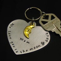 MOTHERS DAY GIFT Key Fob Key Chain Hand Stamped Love You to the Moon and Back Great Gift Idea for Mom Dad Grandma Nana Grandpa