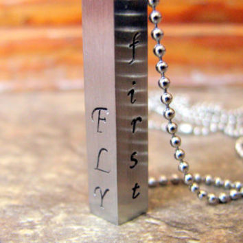 FLY - First Love Yourself- Stamped Necklace- Rectangle Bar Pendant- Four Sided- Unisex- Rustic- Personalized Necklace- Quotes- Sayings-Mod