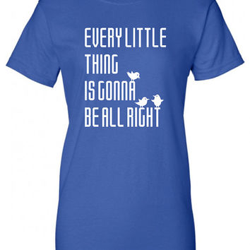 every little thing is gonna be all right alright Bob Marley inspired cool Printed T-Shirt Tee Shirt Mens Ladies Womens Youth reggae ML-207
