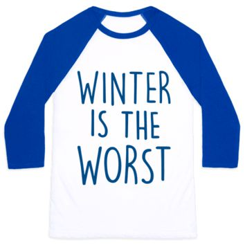 WINTER IS THE WORST