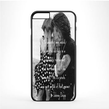 Johnny Depp qoute Iphone 6 Plus | 6s Plus Case