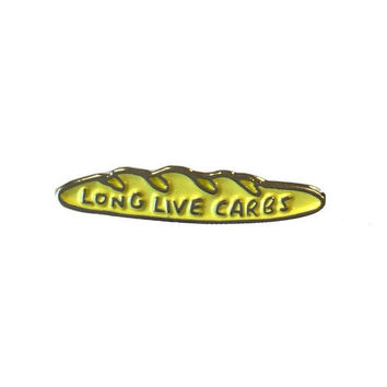 Long Live Carbs Enamel Pin in Yellow Baguette