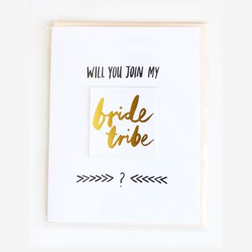 'Will You Join My Bride Tribe' Bridesmaid Card