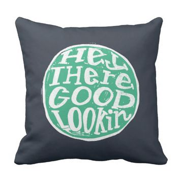 Hey Good Looking Valentine's Day Navy & Teal Throw Pillow