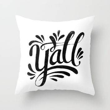 Y'ALL Throw Pillow by Matthew Taylor Wilson