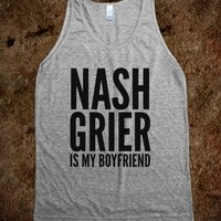 NASH GRIER IS MY BOYFRIEND TANK TOP (IDC500159)