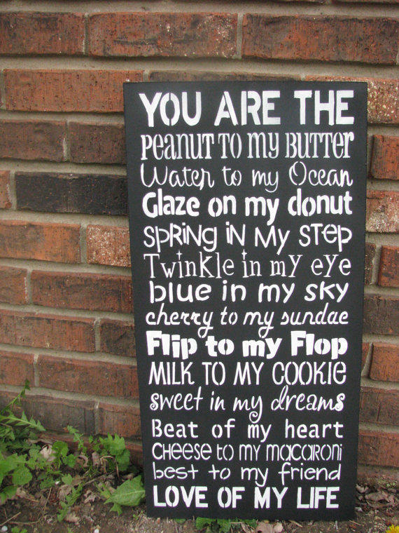 you are the peanut to my butter sign
