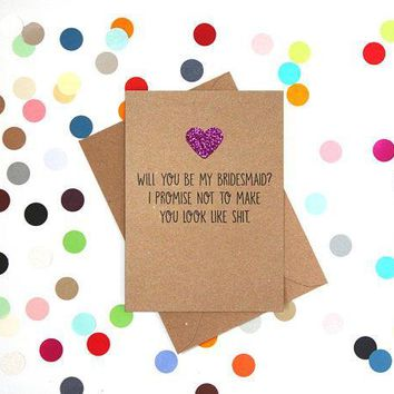 Will You Be My Bridesmaid Funny Happy Wedding Day Card Getting Married Card Be My Bridesmaid Card FREE SHIPPING