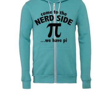 Come To The Nerd Side - Unisex Full-Zip Hooded Sweatshirt
