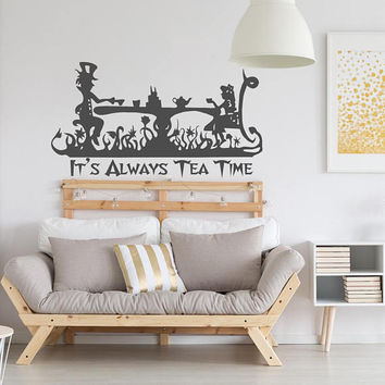 Alice In Wonderland Wall Decal It's Always Tea Time Quote, Mad Hatter Wall Decals Sayings, Mad Hatter Tea Party Decoration Home Decor K157