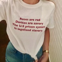 Online Shop Roses Are Red Doritos Are Savor The U.S Prison System T Shirt Women Short Sleeve T Shirt Fashion Women T Shirt Casual Top Tees | Aliexpress Mobile