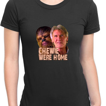 Star Wars The Force Awakens Chewie Were Home Han Solo Womens T Shirt