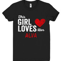 This Girl Loves her ALVA Personalized T-Shirt