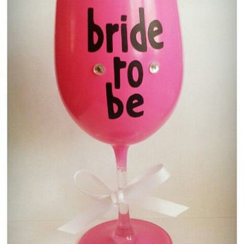 Pink Bride To Be Wine Glass