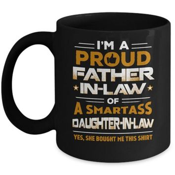 DCKIJ3 Proud Father-In-Law Of A Smartass Daughter-In-Law Mug
