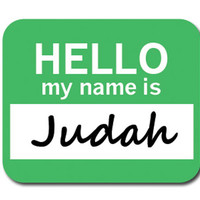 Judah Hello My Name Is Mouse Pad