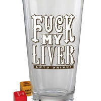 My Liver Pint Glass