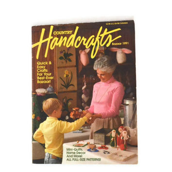 Vintage Bazaar 1991 Country Handcrafts Magazine, Quick And Easy Crafts For Your Best Ever Bazaar