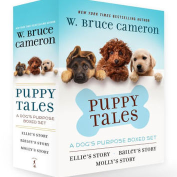Puppy Tales: A Dog's Purpose Boxed Set: Ellie's Story, Bailey's Story, and Molly's Story