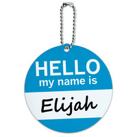 Elijah Hello My Name Is Round ID Card Luggage Tag