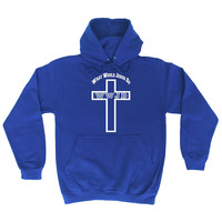 123t USA What Would Jesus Do WWJD Funny Hoodie