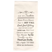 Ginny McCormack Flour Sack Say It Southern Towel