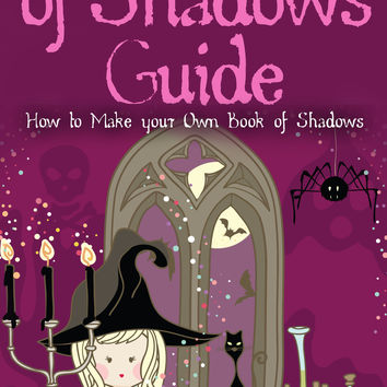 Wiccan Book of Shadows Guide: How to make your own book of shadows