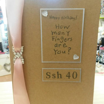 Happy 4oth birthday greetings card how many fingers are you  brown A5 craft card big 40