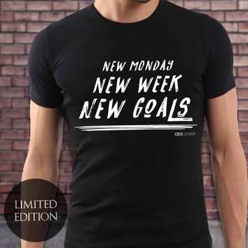 Limited Edition - New Monday New Week New Goals