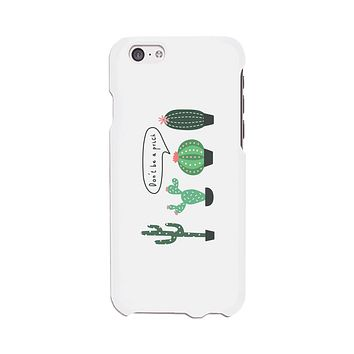 Don't Be a Prick Phone Case Gift For Best Friends Protective Cover