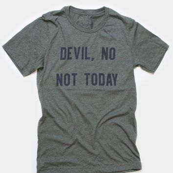 Devil, No Not Today - Tee