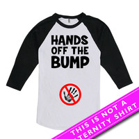 Pregnancy Announcement T Shirt Maternity Clothing Pregnancy Shirts Mommy To Be Hands Off The Bump American Apparel Unisex Raglan MAT-617