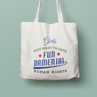 Girls just want fun, fundamental rights, Feminism definition quote, reusable eco tote, Woman's march quote, Nasty woman quote, feminist gift