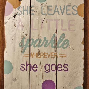 Sign for A Little Girl That Sparkles