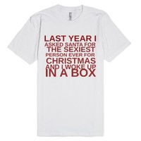 Sexiest Person For Christmas-Unisex White T-Shirt