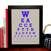The Perks Of Being A Wallflower, We Accept The Love We Think We Deserve, Eye Chart, 8 x 10 Giclee Art Print, Buy 3 Get 1 Free