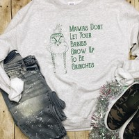 To Be Grinches Sweatshirt