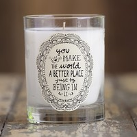 You  Make  The  World  Better  Natural  Life  Soy  Candle  From  Natural  Life