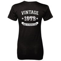 Vintage 1972 Aged To Perfection tshirt - Ladies' 100% Ringspun Cotton nano-T® Back Print Only