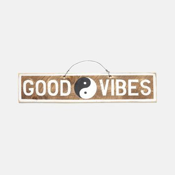 Good Vibes Yin Yang Wooden Sign