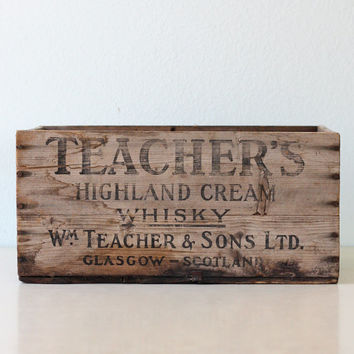 Vintage Teacher's Whiskey Crate - Teacher's Highland Cream Whiskey Wooden Crate