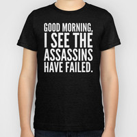 Good morning, I see the assassins have failed. (Black) Kids T-Shirt by CreativeAngel | Society6