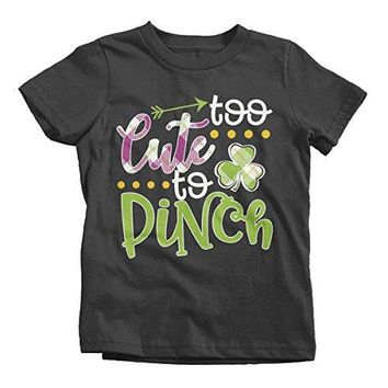 Shirts By Sarah Girl's Funny ST. Patrick's Day T-Shirt Too Cute To Pinch Toddler