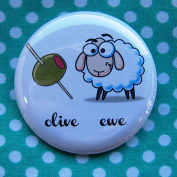 Olive Ewe - 2.25 inch pinback button badge